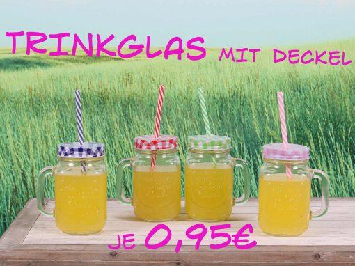 Trinkglas mit Deckel je 0,95€