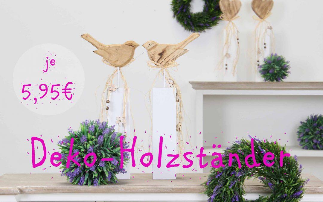 Deko Holzständer je 5,95 €